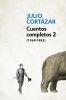 CUENTOS COMPLETOS 2 (CORTAZAR)