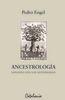 Ancestrología. Sanando con los antepasados - Pedro Engel