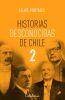 Historias desconocidas de Chile 2 - Felipe Portales