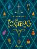 El Ickabog - J.K Rowling