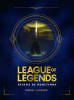 League of legends.Reinos de Runaterra - Riot Games