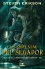 La Tempestad Del Cegador (Malaz El Libro De Los Caídos 7) - Steven Erikson