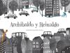 Archibaldo y Reinaldo - Gabriela Germain Fonck