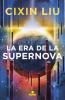 La Era de la Supernova - Cixin Liu