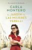 El Jardín de las Mujeres de Verelli - Carla Montero