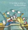 El terrible problema de Murciélago - Elsa María Crespo