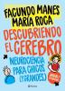 Descubriendo el cerebro - Facundo Manes, Maria Roca