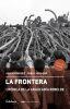 La frontera: Crónica de la araucanía rebelde
