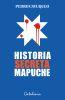 Historia Secreta Mapuche - Pedro Cayuqueo