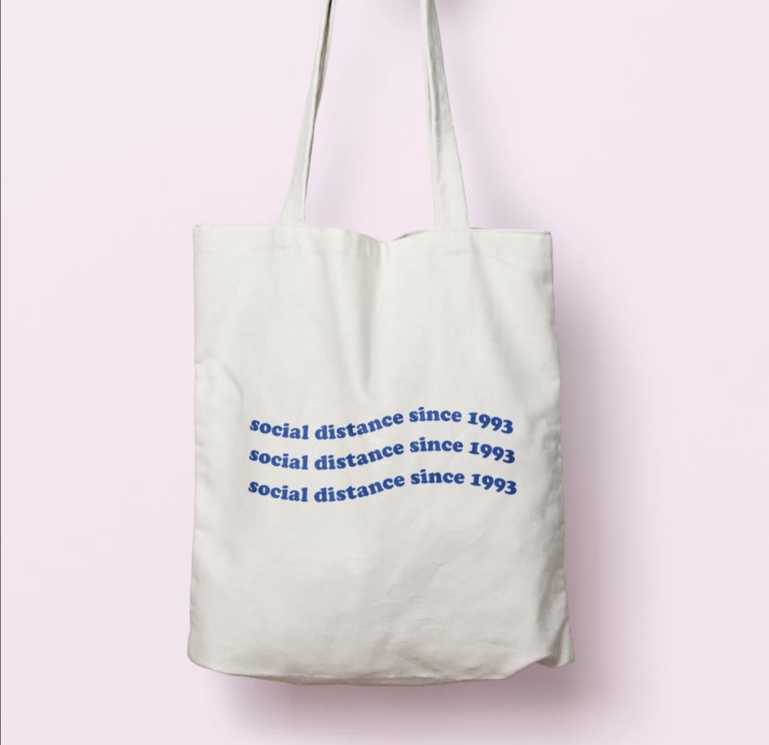 tote bag social distance since 1993