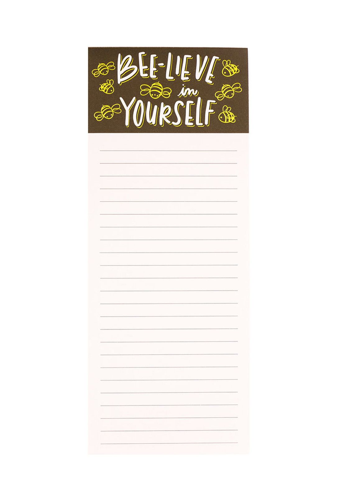 Very Tall Magnet Notepad Bee-lieve in Yourself 10x25cm