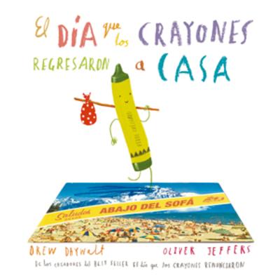 Libro El día que los crayones regresaron a casa