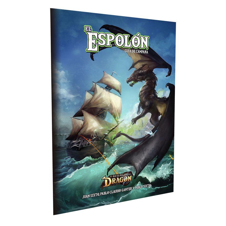 El Resurgir del Dragón - El Espolón