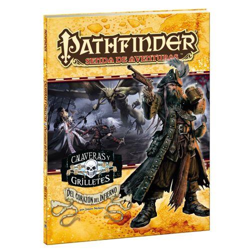 Pathfinder JDR Calaveras y Grilletes 6: Del Corazón del Infierno