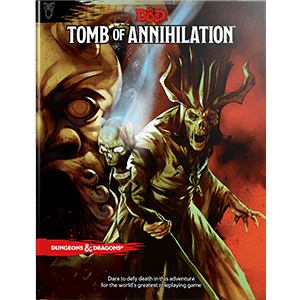 D&D 5th Ed. Tomb of Annihilation