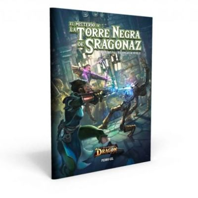 El Resurgir del Dragón - El Misterio de la Torre Negra de Sragonaz