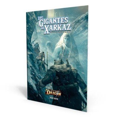 El Resurgir del Dragón - Los Gigantes de Xarkaz