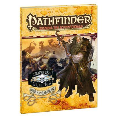 Pathfinder JDR Calaveras y Grilletes 4: La Isla de Los Ojos Vacios