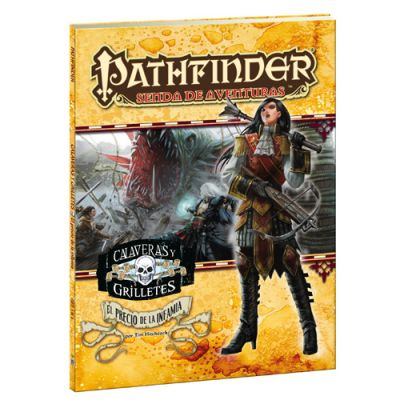 Pathfinder JDR Calaveras y Grilletes 5: El Precio de la Infamia