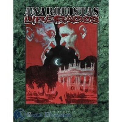 Vampiro: La Mascarada Ed. 20° Aniv. - Anarquistas Liberados