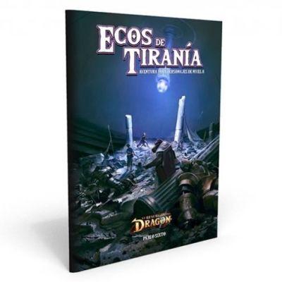 El Resurgir del Dragón - Ecos de Tiranía
