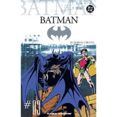 Batman N° 03 - Se Cierra el Circulo
