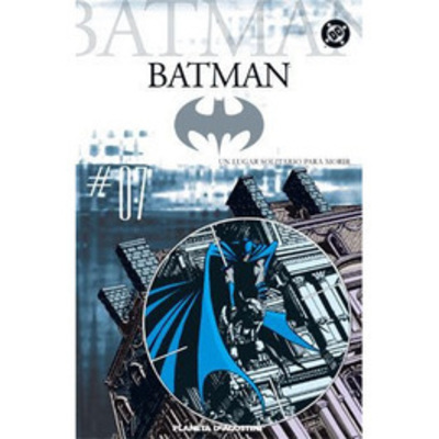 Batman N° 07 - Un Lugar Solitario para Morir