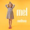 mel dreamed by melissa