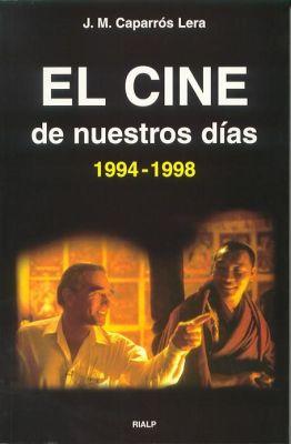 EL CINE DE NUESTROS DIAS (1994-1998)