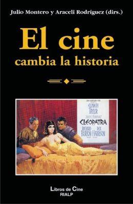 EL CINE CAMBIA LA HISTORIA