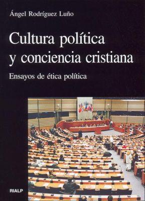 CULTURA POLITICA Y CONCIENCIA CRISTIANA