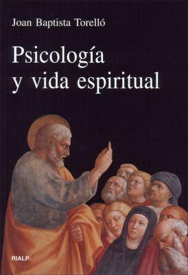 PSICOLOGIA Y VIDA ESPIRITUAL