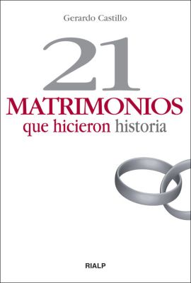 21 MATRIMONIOS QUE HICIERON HISTORIA