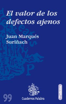 EL VALOR DE LOS DEFECTOS AJENOS - 7 ED.