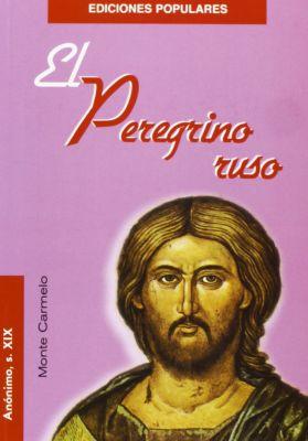 EL PEREGRINO RUSO (2 ED)