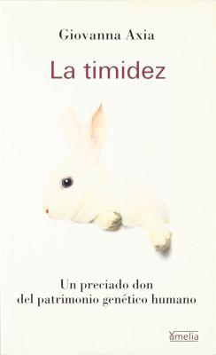 LA TIMIDEZ, UN APRECIADO DON DEL PATRIMONIO GENETICO HUMANO