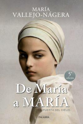 DE MARIA A MARIA. (PUERTA DEL CIELO) 4 ED.
