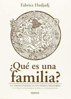 ¿QUE ES UNA FAMILIA? LA TRASCENDENCIA EN PAÑOS MENORES