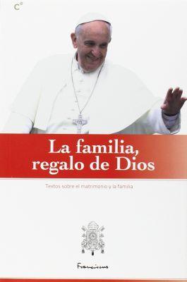 LA FAMILIA, REGALO DE DIOS
