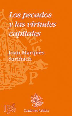 LOS PECADOS Y LAS VIRTUDES CAPITALES