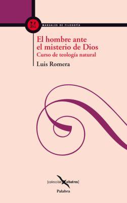 EL HOMBRE ANTE EL MISTERIO DE DIOS