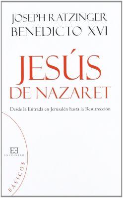JESUS DE NAZARET. DESDE LA ENTRADA EN JERUSALEN HASTA LA RESURRECCION