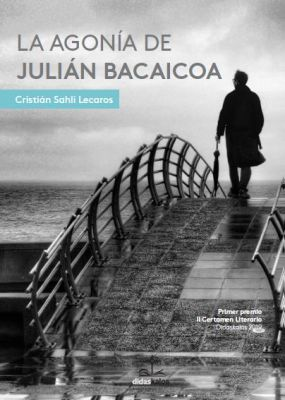LA AGONIA DE JULIAN BACAICOA