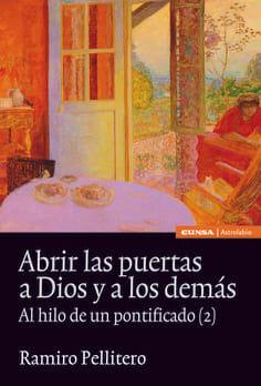 ABRIR LAS PUERTAS A DIOS Y A LOS DEMAS