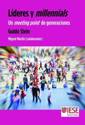 LiDERES Y MILLENNIALS. UN MEETING POINT DE GENERACIONES