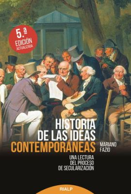 HISTORIA DE LAS IDEAS CONTEMPORANEAS