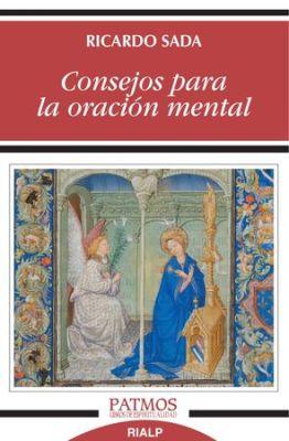 CONSEJOS PARA LA ORACION MENTAL (282)