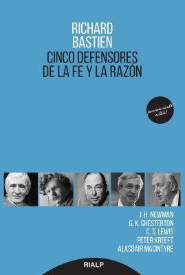CINCO DEFENSORES DE LA FE Y LA RAZON