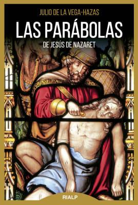 LAS PARABOLAS DE JESUS DE NAZARET