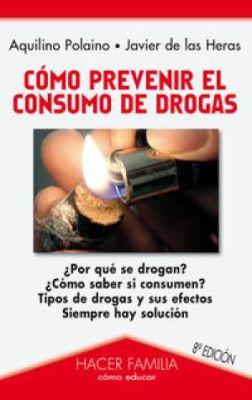 COMO PREVENIR EL CONSUMO DE DROGAS